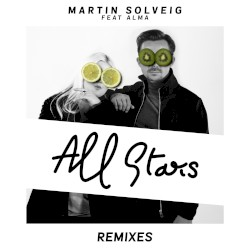 ALL STARS (BROHUG REMIX) - MARTIN SOLVEIG feat. ALMA