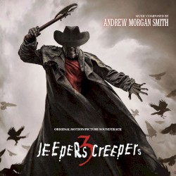 Andrew Morgan Smith - Old Secrets ~ Jeeper Creepers 3
