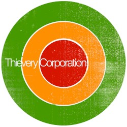 Thievery Corporation - A Guide for I & I